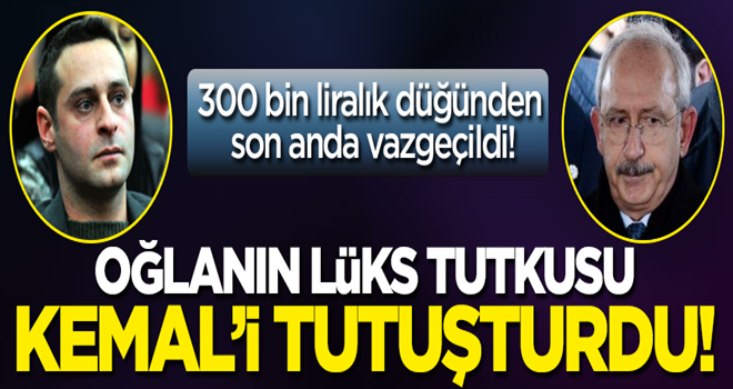 Oğlanın lüks tutkusu Kemal'i tutuşturdu! 300 bin liralık düğünden son anda vazgeçildi