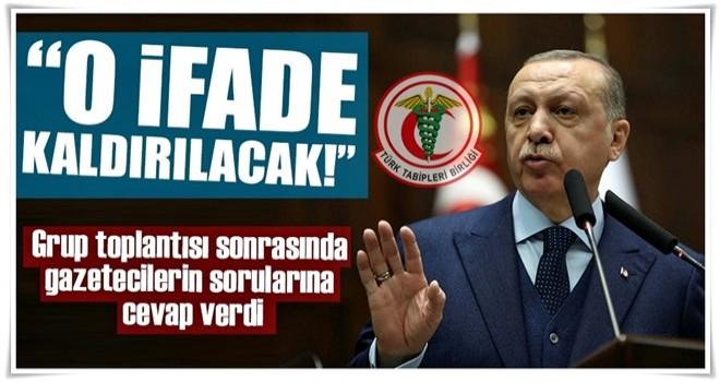 Cumhurbaşkanı Erdoğan açıkladı! Tabipler Birliği'nden 'Türk' ifadesi kaldırılacak