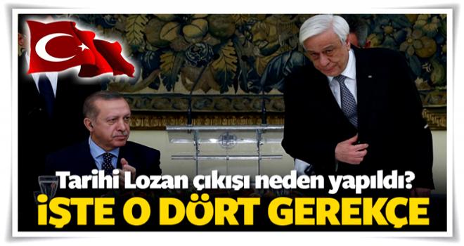 İşte Erdoğan'ın Lozan çıkışının ardındaki 4 neden
