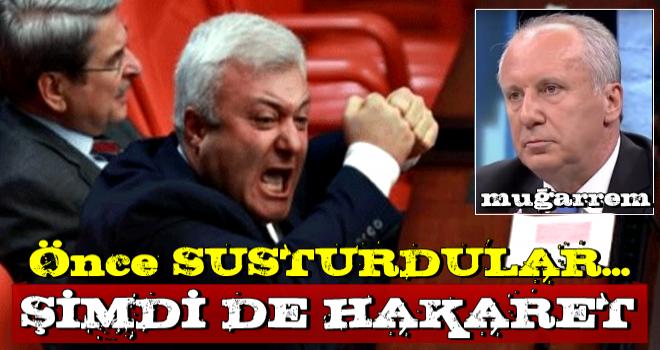CHP'liler, susturdukları İnce'ye hakaret yağdırmaya başladı!