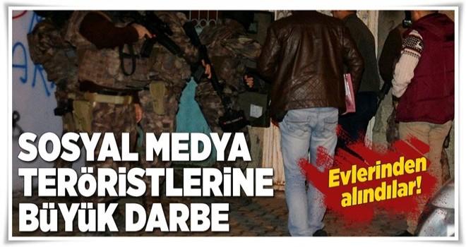 Adana'da sosyal medya teröristlerine operasyon .