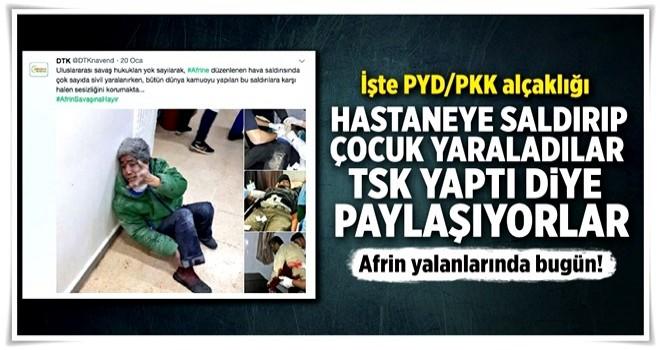 PYD/PKK kendi yaptığı saldırıyı TSK'ya mal etmek istedi .