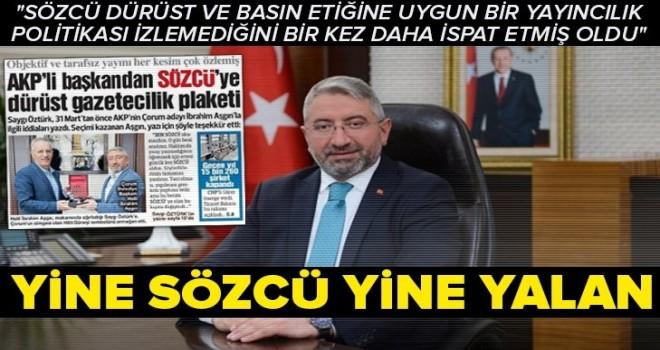 Çorum Belediye Başkanı Halil İbrahim Aşgın'dan Sözcü Gazetesi'ne yalanlama .
