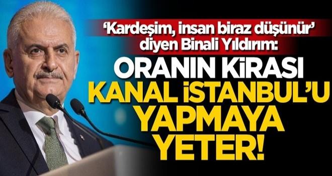 Binali Yıldırım'dan Kanal İstanbul ve İstanbul Havalimanı açıklaması