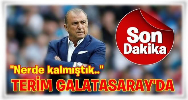 Fatih Terim Galatasaray'da!