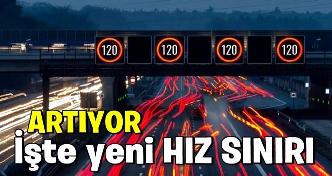 Otoyollarda hız sınırı artıyor!