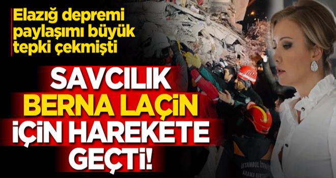 Berna Laçin hakkında deprem paylaşımı nedeniyle soruşturma başlatıldı!