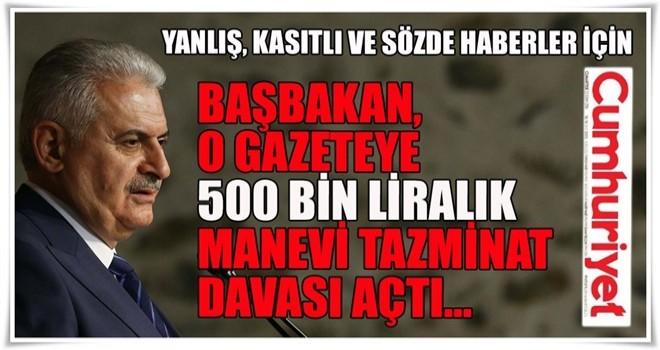 Başbakan'dan Cumhuriyet gazetesine 500 bin liralık dava