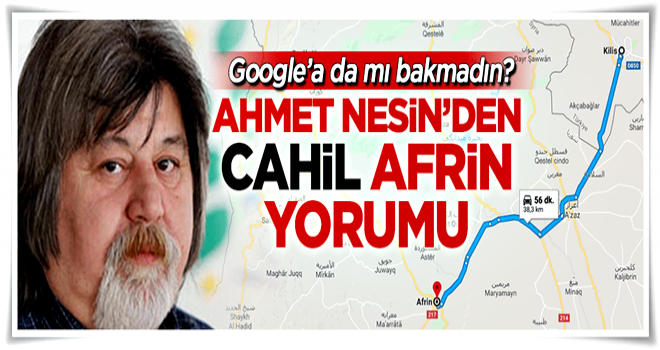 Ahmet Nesin'den cahil 'Afrin' yorumu