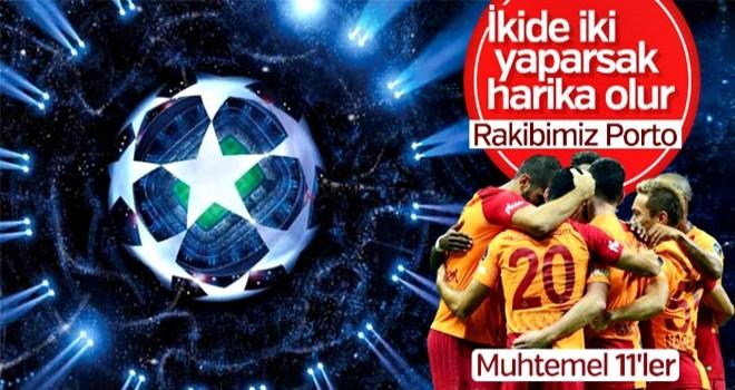 Galatasaray-Porto maçı muhtemel 11'leri