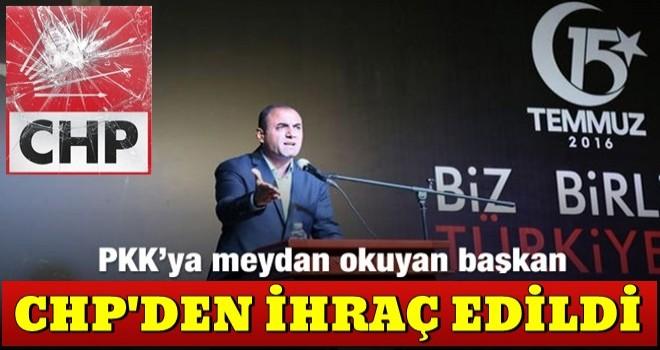 PKK'ya meydan okuyan CHP'li il başkanı ihraç edildi