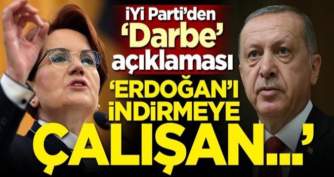 İYİ Parti'den 'Darbe' iddialarına sert tepki!