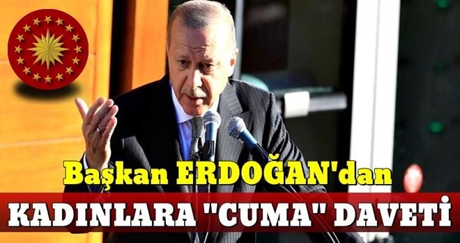Erdoğan: Hanımların ayağını camiden kesmek istiyorlar