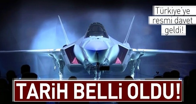 F-35 için Türkiye'ye resmi davet yapıldı .
