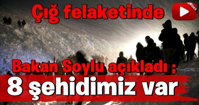 İçişleri Bakanı Süleyman Soylu A Haber canlı yayınında duyurdu: Çığ felaketinde 8 şehidimiz var!.