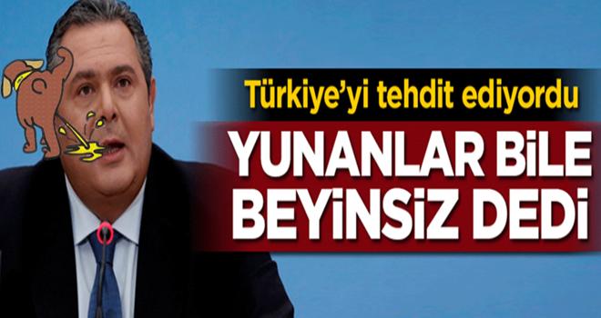 Türkiye'yi tehdit ediyordu... Yunanlar bile beyinsiz dedi