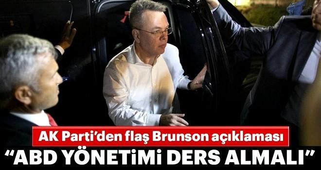 AK Parti'den Brunson açıklaması: Amerikan yönetimi ders almalıdır
