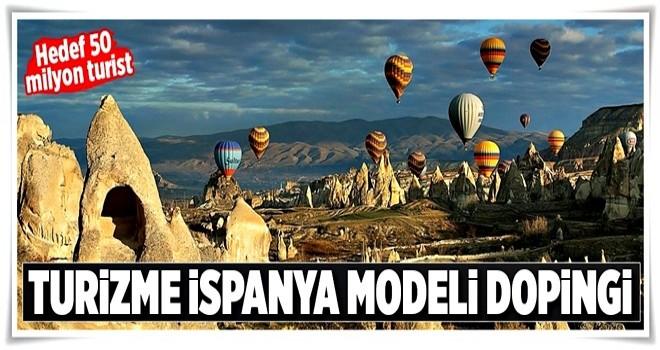 Turizme İspanya modeli dopingi  .