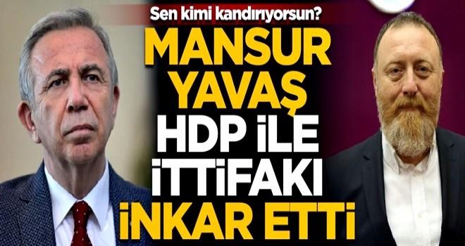 Mansur Yavaş, HDP ile ittifak yaptıklarını inkar etti! Twitter'dan takiyye kokan paylaşım