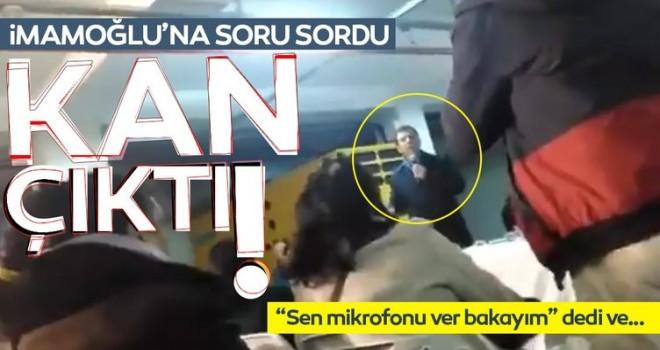 Ekrem İmamoğlu'ndan gazeteciye dayak!