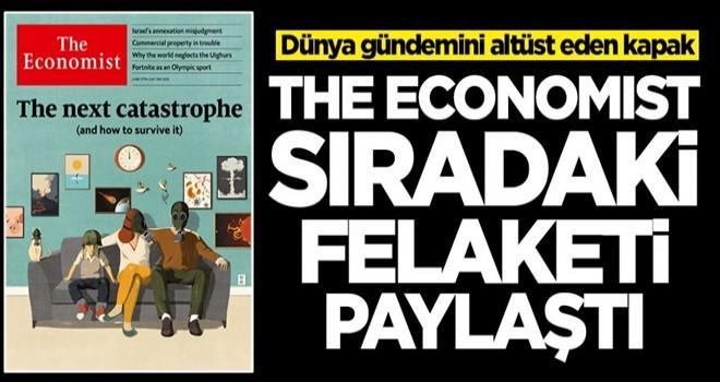 Yine piyasaya çıktılar! The Economist sıradaki felaketi açıkladı