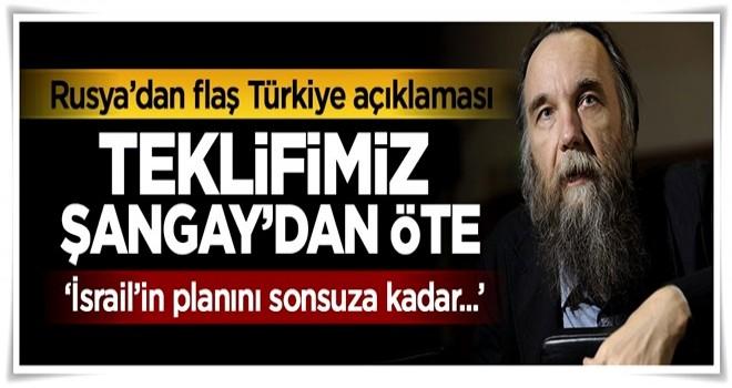 Rusya'da flaş Türkiye açıklaması