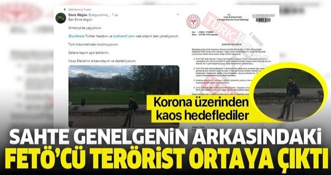 Sahte genelgeyi yayan FETÖ'cü isim Emre Akgün çıktı .