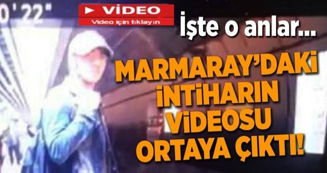 Marmaray'daki şok intiharın videosu ortaya çıktı!