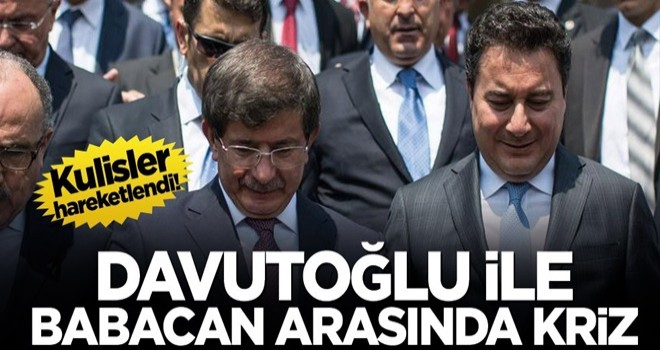 Kulisler hareketlendi! Davutoğlu ile Babacan arasında kriz