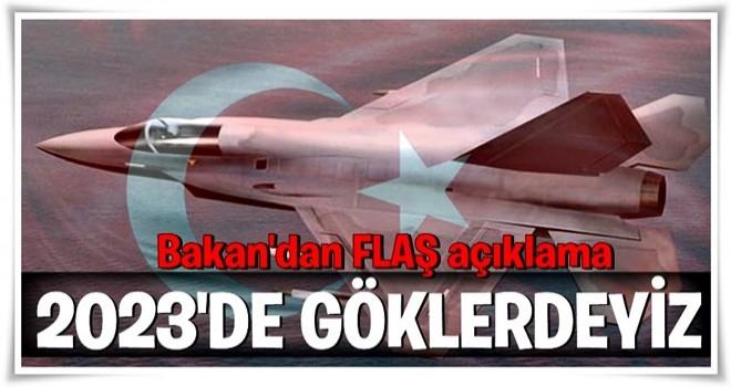 Bakan Canikli'den flaş milli muharip uçağı açıklaması  .
