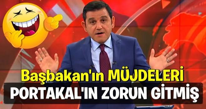 O müjdeler Fatih Portakal'ın zoruna GİTMİŞ MİŞ !
