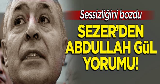 Ahmet Necdet Sezer'den 'Abdullah Gül' yorumu!