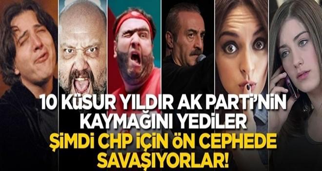 10 küsur yıldır AK Parti'nin kaymağını yediler, şimdi CHP için ön cephede savaşıyorlar!