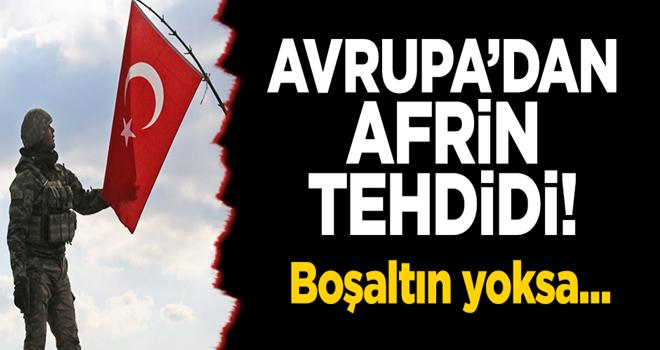 AB'den Türkiye'ye vize şantajı: Afrin'i boşaltın!