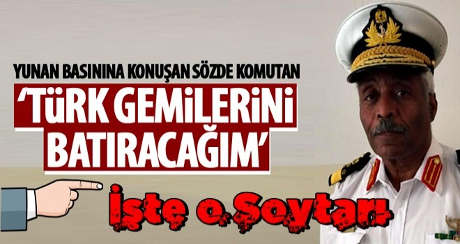 'Türk gemilerini batırma emrini aldım'