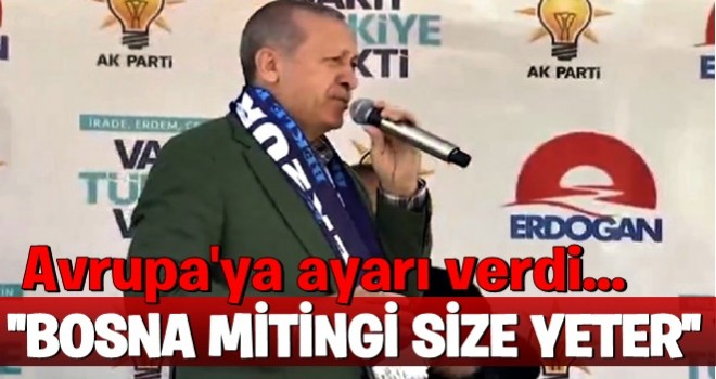 Erdoğan'dan avrupa'ya sert sözler