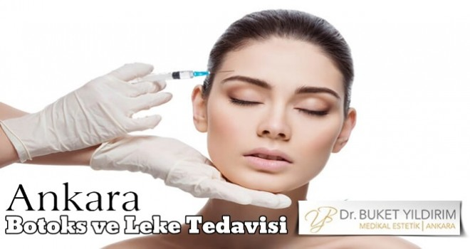 Botoks ve Leke Tedavisi Ankara