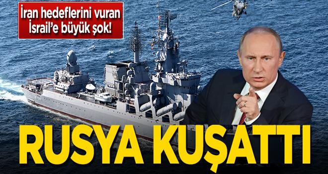 Rusya İsrail'i kuşattı!