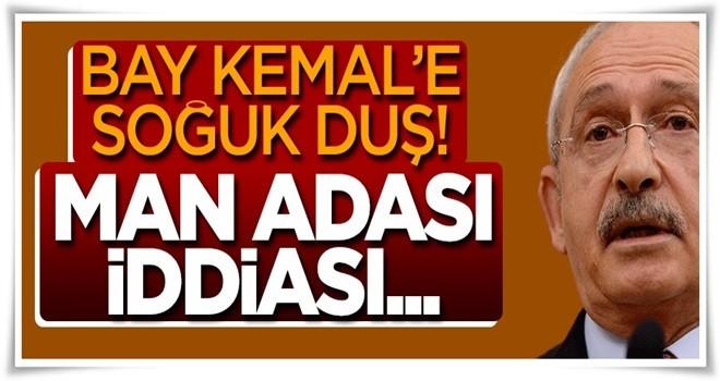 Kılıçdaroğlu'na soğuk duş: Man Adası iddiası...