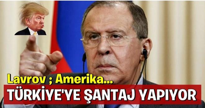 Rusya'dan Türkiye açıklaması: ABD şantaj yapıyor!