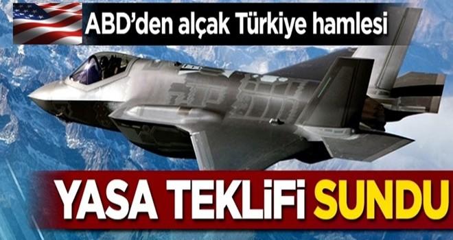 ABD'den alçak Türkiye hamlesi! Yasa teklifi sundu