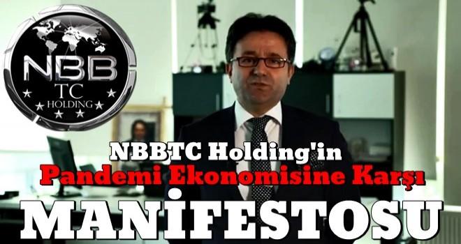 NBBTC Holding'in ''PANDEMİ EKONOMİSİ'' Manifestosu..