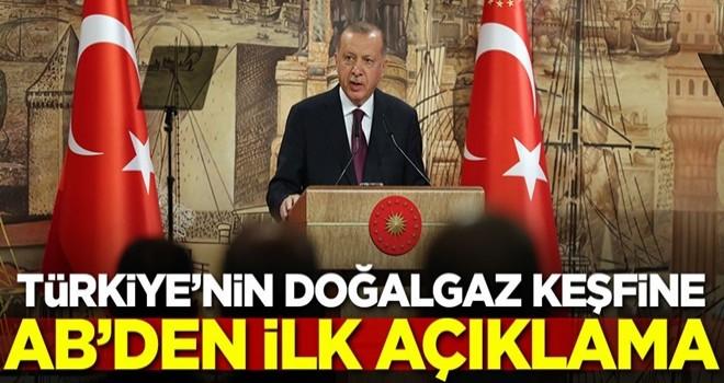 Türkiye'nin doğalgaz keşfi sonrası Avrupa Birliği'nden ilk açıklama