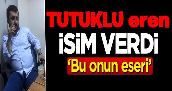Tutuklanan CHP'li Eren Erdem isim verdi!