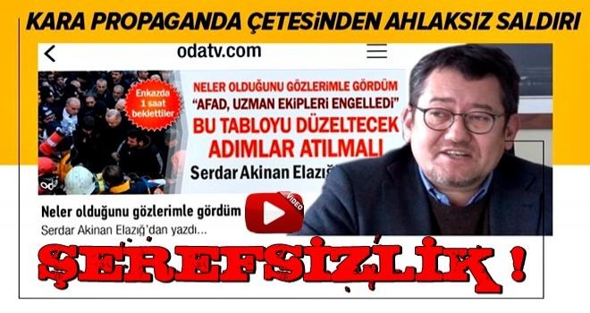 Kara propaganda çetesinden ahlaksız saldırı! Serdar Akinan'dan küstah sözler .