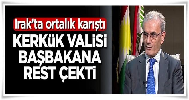 Ortalık karıştı! Kerkük Valisi başbakana rest çekti
