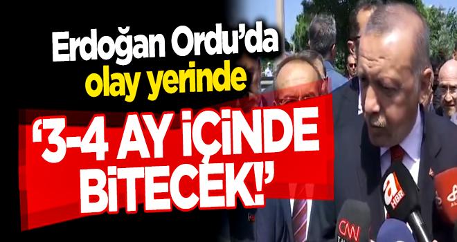 Erdoğan Ordu'da olay yerinde!