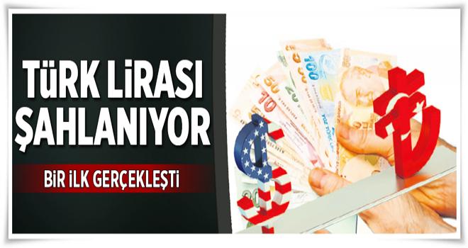 Türk lirası şahlanıyor  .