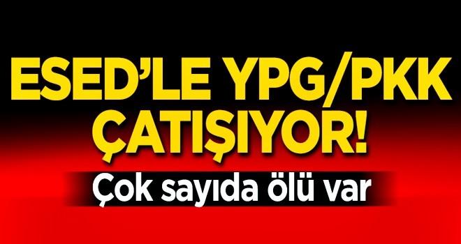 Esed'le PKK çatışıyor! 17 kişi hayatını kaybetti