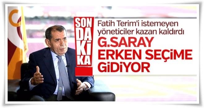 Son dakika: Galatasaray erken seçim kararı aldı